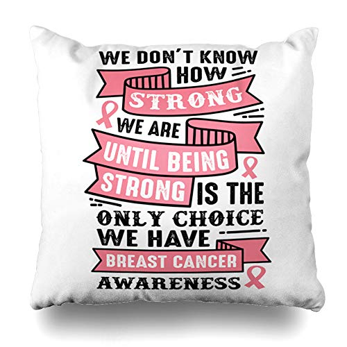 GisRuRu Throw Pillow Cover Quote Pink Awareness Breast Cancer Saying Inspirational 100 Best for Like Anchor Care Design Frame Home Decor Pillowcase Square Size 16 x 16 Inches Zippered Cushion Case