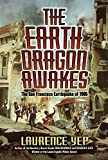 img - for The Earth Dragon Awakes: The San Francisco Earthquake of 1906 book / textbook / text book