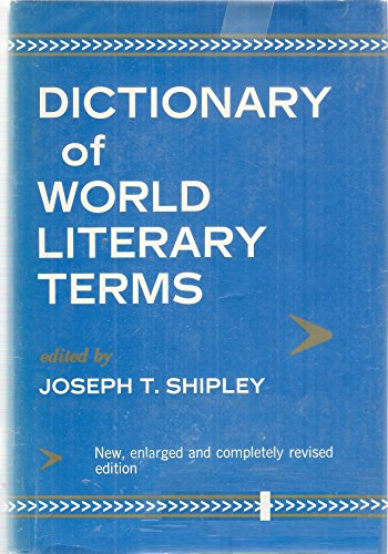 Pdfepub Download Jt Shipleys Dictionary Of World Literary Terms