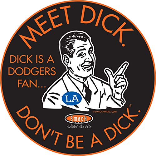 (San Francisco Baseball Fans. Don't Be A D!ck (Anti-Dodgers) Sticker (3 Pack))