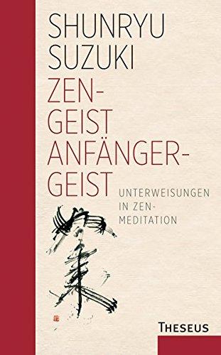 zen-geist-anfnger-geist-unterweisungen-in-zen-meditation-limitierte-sonderauflage