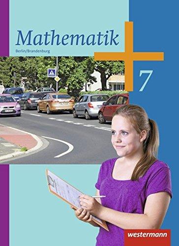 Mathematik - Ausgabe 2013 für die Sekundarstufe I in Berlin und Brandenburg: Schülerband 7