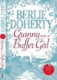 Front cover for the book Granny Was a Buffer Girl by Berlie Doherty