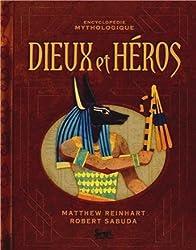 Dieux et héros : Encyclopédie mythologique