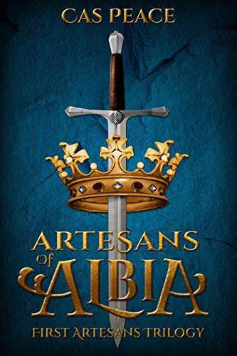 Artesans of Albia: First Artesans Trilogy Box Set by [Peace, Cas]