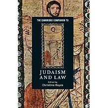 The Cambridge Companion to Judaism and Law (Cambridge Companions to Religion)