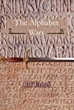 The Alphabet Wars, Raf Erzeel, 095598520X