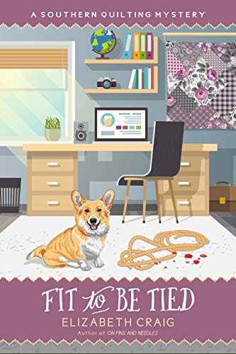 Fit To Be Tied (A Southern Quilting Mystery Book 11) by [Craig, Elizabeth]