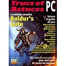 Trucs Astuces P.c. T1-Baldur's