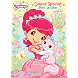 Strawberry Shortcake Sweet Princess: Super Special Book to Color with Stickers