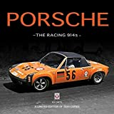 Porsche - The Racing 914s: A Limited Edition of 1500 Copies
