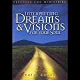 (US) Interpreting Dreams & Visions for Your Soul