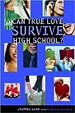 Can True Love Survive High School?, Natalie Standiford, 0316110426