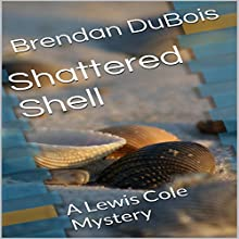 Shattered Shell Audiobook by Brendan DuBois Narrated by Albert W. Peterson