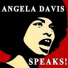Angela Davis Speaks! Radio/TV Program by Angela Davis Narrated by Angela Davis