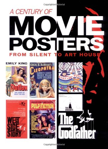 - A Century of Movie Posters: From Silent to Art House