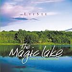 The Magic Lake | Brahma Kumaris