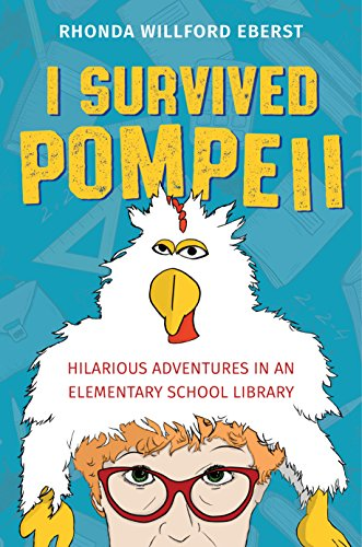!B.e.s.t I Survived Pompeii: Hilarious Adventures In An Elementary School Library<br />[W.O.R.D]
