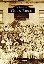 Green Ridge (Images of America) by Margo L. Azzarelli (2012-05-28)