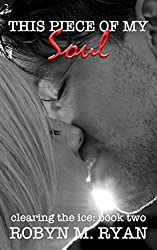 This Piece of My Soul (Clearing the Ice Book 2)