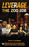 The Zoo Job (A Leverage Novel)