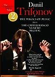Trifonov Daniil-The Magic Of Music, The Castelfranco Veneto Recital