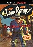 The Lone Ranger: Six Gun Hero