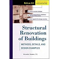 Structural Renovation of Buildings: Methods, Details, & Design Examples: Methods, Details and Design Examples