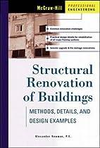 Structural Renovation of Buildings: Methods, Details, & Design Examples