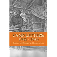 Camp Letters: 1942 - 1945