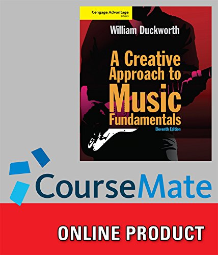 CourseMate (with eBook) for Duckworth's Cengage Advantage: A Creative Approach to Music (Advantage Music)