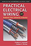 img - for Practical Electrical Wiring: Residential, Farm, Commercial, and Industrial by F. P. Hartwell (2014-03-01) book / textbook / text book