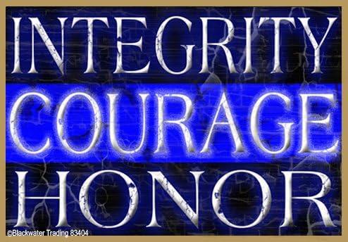Integridad valor Honor delgada línea azul Policía Cop nevera Imán de frigorífico 3,5