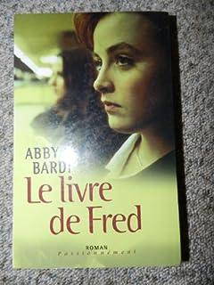 Le livre de Fred, Bardi, Abby