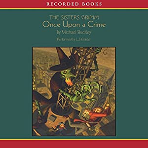 Sisters Grimm: Once Upon a Crime Audiobook