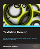 TextMate How-To, Chris Mears, 1849693986