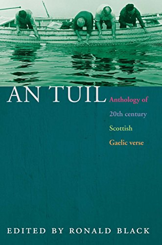 An Tuil/The Flood: Anthology of 20th-Century Scottish Gaelic Verse