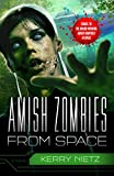 Download Amish Zombies from Space (Peril in Plain Space Book 2) in PDF ePUB Free Online