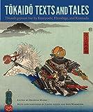 Tokaido Texts and Tales: Tokaido gojusan tsui by