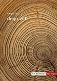 Degrowth (The Economy: Key Ideas)