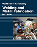 Welding and Metal Fabrication 1st Edition
