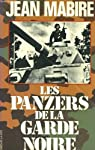 Les panzers de la Garde noire par Mabire