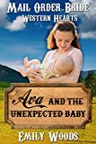 Mail Order Bride: Ava and the Unexpected Baby (Western Hearts Book 1)