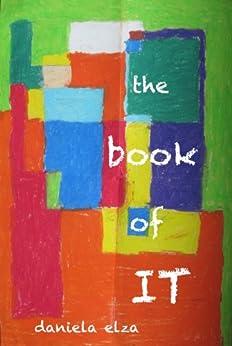 the book of It by [Elza, Daniela]
