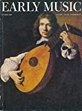 img - for Early Music : The Orpharion; Performance of Songs in Late Medieval France; Florentine Carnival Songs; Ebenthal Lute & Viol Tablatures; Storage Climates for Musical Instruments; Rudolf Richter Reconstucts a Baroque Lute Harpsichord; Andrea Amati book / textbook / text book