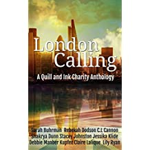London Calling: A Quill & Ink Anthology