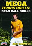 Eric Wammock: Mega Tennis Drills: Dead Ball Drills (DVD) by Eric Wammock