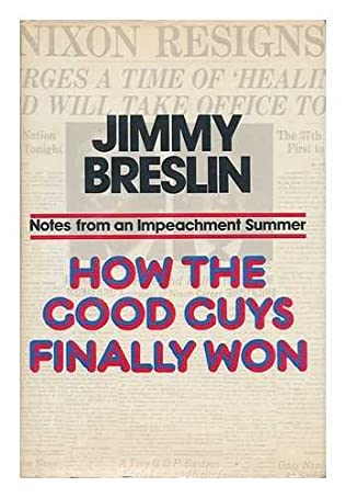 book cover of How the Good Guys Finally Won