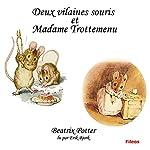 Deux vilaines souris et Madame Trotte-Menu   Beatrix Potter