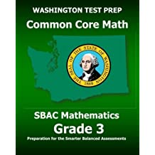 WASHINGTON TEST PREP Common Core Math SBAC Mathematics Grade 3: Preparation for the Smarter Balanced Assessments